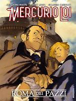 Mercurio Loi. Roma dei pazzi