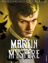 Martin Mystère. Il romanzo