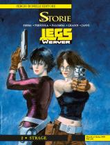 Legs Weaver 2 - Strage - Le Storie 97 cover