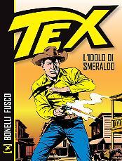 Tex. L'idolo di smeraldo