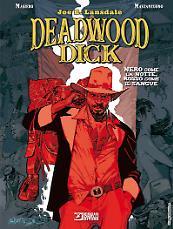 Deadwood Dick. Nero come la notte, rosso come il sangue