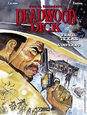 Deadwood Dick. Fra il Texas e l'Inferno