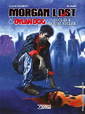 Morgan Lost & Dylan Dog. Incubi e serial killer