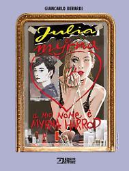Julia. Il mio nome è Myrna Harrod