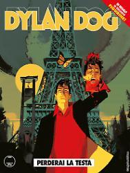 Perderai la testa - Dylan Dog 385 cover