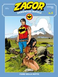 Fiore della Notte - Zagor Darkwood Novels 06 cover