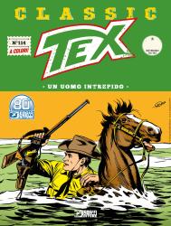 Un uomo intrepido - Tex Classic 114