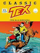 Tex alla riscossa - Tex Classic 16 cover