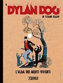 L'alba dei morti viventi - Il Dylan Dog di Tiziano Sclavi 06 cover