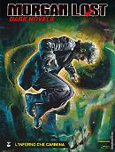L'inferno  che cammina - Morgan Lost Dark Novels 03 cover