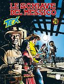 Le schiave del Messico - Tex 690 cover