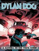 La macchina che non voleva morire - Dylan Dog 384 cover