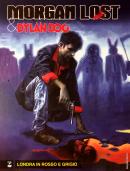 Londra in rosso e grigio - Morgan Lost & Dylan Dog 02 cover