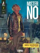 Sarò il tuo specchio - Mister No Revolution 02 cover