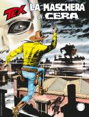 La Maschera di Cera - Tex 705