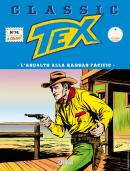 L'assalto alla Kansas Pacific - Tex Classic 74 cover