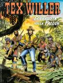Guerriglia nella palude - Tex Willer 22 cover