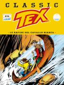 Le rapide del Cavallo Bianco - Tex Classic 91 cover