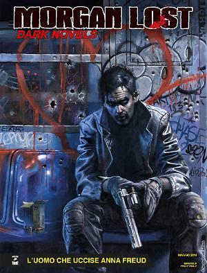 L'uomo che uccise Anna Freud - Morgan Lost Dark Novels 06 cover