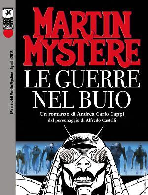 Le guerre nel buio - Martin Mystère Romanzo 02 cover