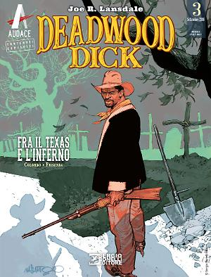 Fra il Texas e l'Inferno - Deadwood Dick 03 cover