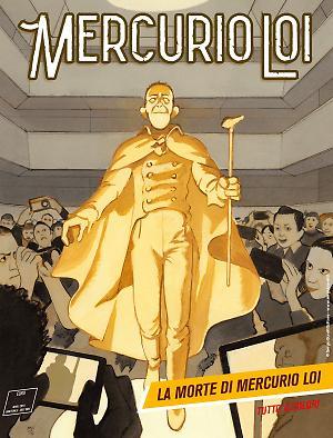 La morte di Mercurio Loi - Mercurio Loi 16 cover