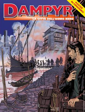 La città dell'Uomo Nero - Dampyr 231 cover