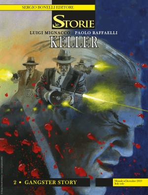 Keller 2 - Gangster Story - Le Storie 87 cover