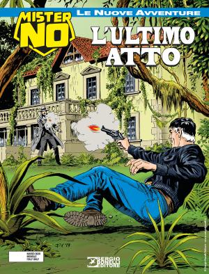 L'ultimo atto - Mister No Le Nuove Avventure 09 cover