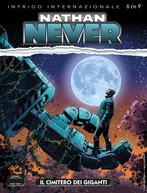Il cimitero dei giganti - Nathan Never 348 cover
