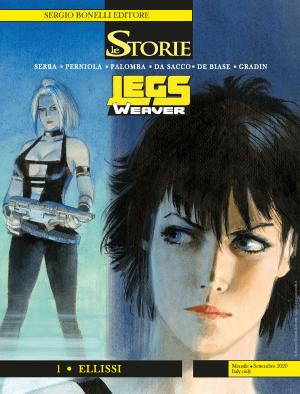 Legs Weaver 1 - Ellissi - Le Storie 96 cover