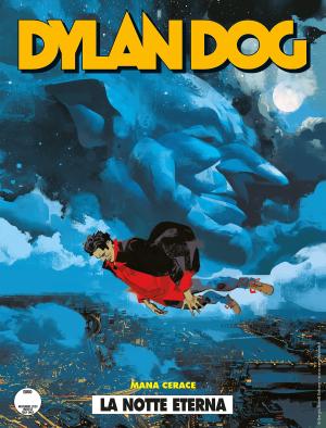 La notte eterna - Dylan Dog 410 cover