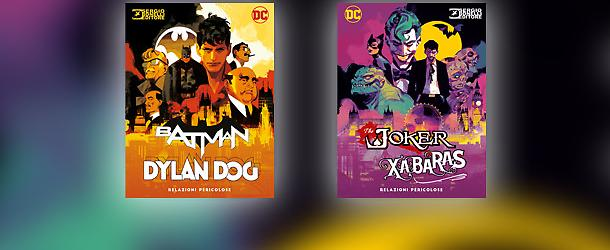 Sergio Bonelli Editore and DC, with RW Edizioni, announce a Ground-Breaking Crossover: Dylan Dog & Batman